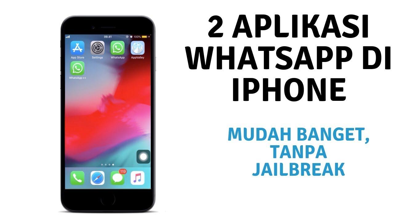 Cara Instal 1 Aplikasi WhatsApp di iPhone Tanpa Jailbreak