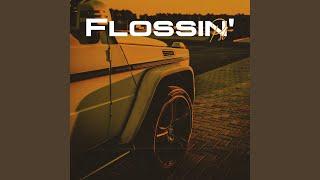 Flossin'