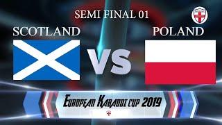 Poland Vs Scotland 1st Semi Final