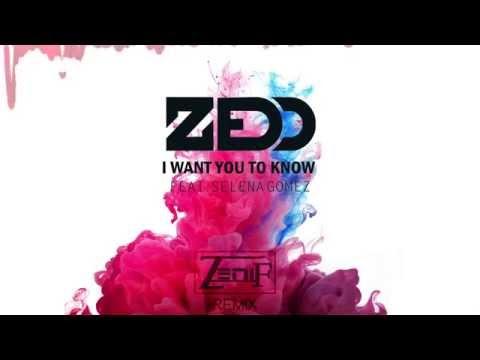 Zedd - I Want You To Know (ZeniF Remix) ft. Selena Gomez