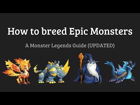 Monster Legends - How to breed Epic monsters (UPDATED)