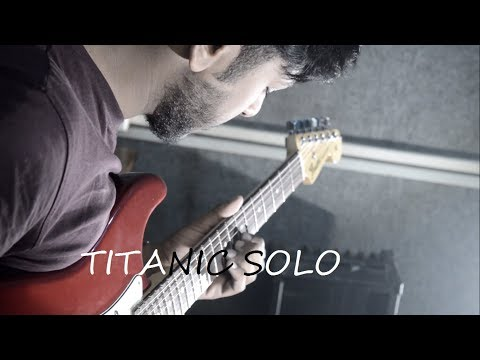 Titanic Guitar Solo-Valentine's Day Speacial for our lovable audiences