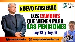 Nuevo gobierno: Los cambios que vienen para las pensiones (Ley 73 y Ley 97)