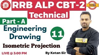 Class 11 | RRB ALP CBT-2 Technical |Engineering Drawing | Isometric...