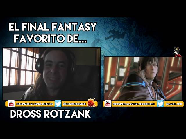 Dross habla sobre Final Fantasy con Caith_Sith