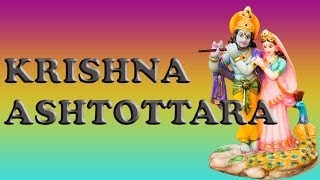 KRISHNA ASHTOTTARAM GOPAL ASHTOTTARA SHATANAMAVALI SHATANAMA MANTRA WITH LYRICS WITHOUT MUSIC