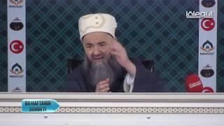 27 Haziran 2019 Tarihli Bu Haftanın Sohbeti - Cübbeli Ahmet Hocaefendi Lâlegül TV