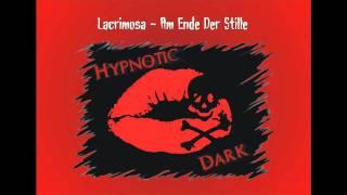 Lacrimosa - Am Ende Der Stille