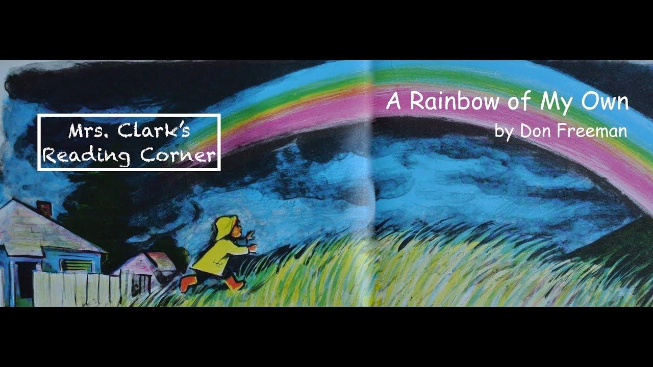 A Rainbow Of My Own Youtube
