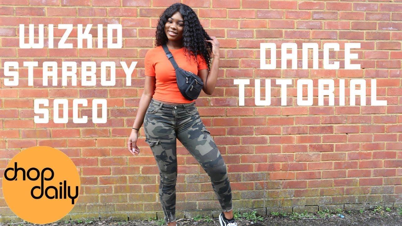 WizKid & StarBoy - Soco (Dance Tutorial Video)