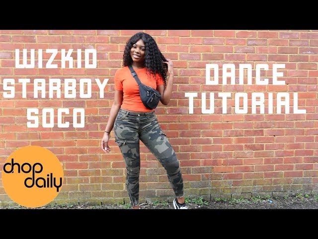 WizKid & StarBoy - Soco (Dance Tutorial Video)