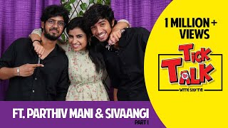 Sivaangi | Cooku with Comali Director Parthiv Mani in Tick Talk With Sakthi"