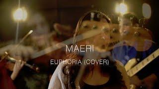 Maeri - Euphoria || Cover || Naadariya