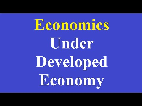 01 Under Developed Economy