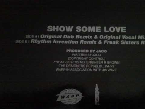 Jaco - Show Some Love (Original Dub Remix)