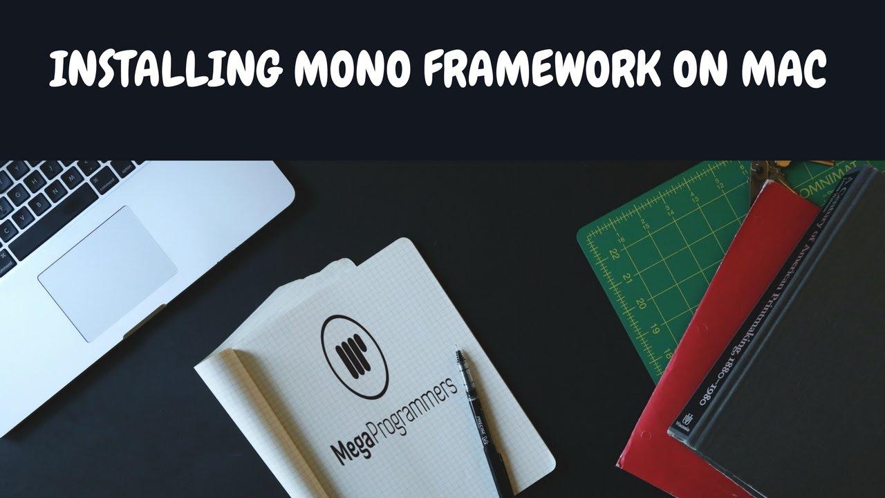 Installing Mono Framework on Mac