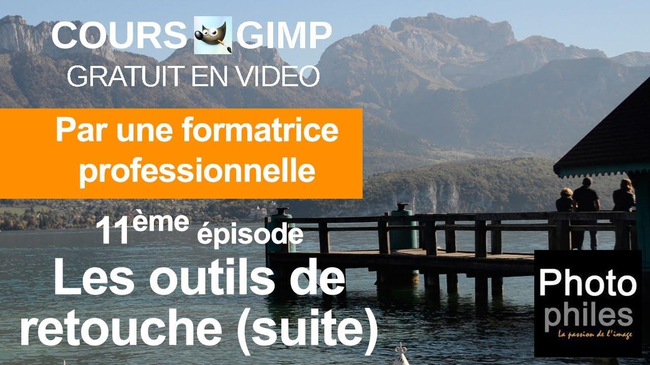 N°11 Cours GIMP : Les outils de retouche (suite)
