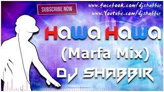 HAWA HAWA MARFA MIX DJ SHABBIR    Telangana Thops   