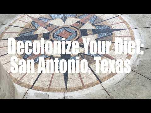 Decolonize Your Diet: San Antonio