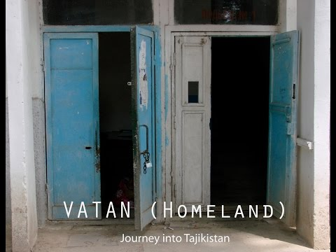 VATAN (Homeland): A Short Documentary on Tajikistan