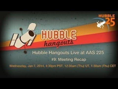Hubble Hangouts Live @AAS 224 #9: Meeting Recap