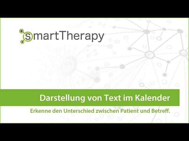 smartTherapy: Kalender Betreff vs Patient
