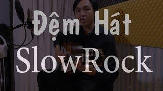 Học Đàn Guitar - Học Đàn Guitar (Điệu Slowrock) - Học Đàn Guitar Solo (Fingerstyle)