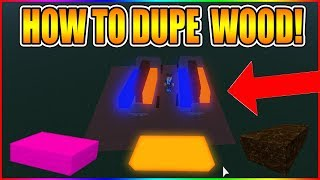 HOW TO DUPE WOOD! (NEW SCRIPT METHOD!) [NOT PATCHED!] LUMBER TYCOON 2 ROBLOX