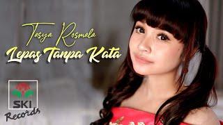 Tasya Rosmala - Lepas Tanpa Kata (Official Music Video)