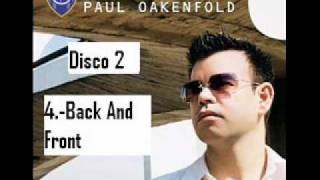 paul oakenfold back and front perfecto presents another world