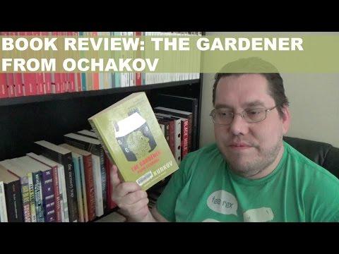Book Review: The Gardener from Ochakov