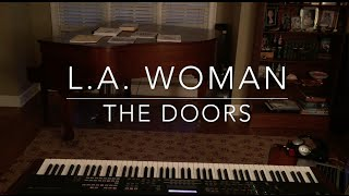 L.A. Woman - The Doors (Piano Cover)