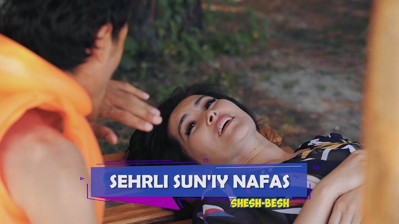 Shesh Besh - Sehrli sun`iy nafas