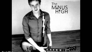 The Minus High - Don
