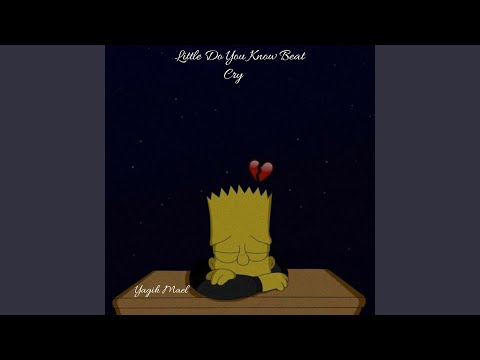 Yagih Mael - Little Do You Know Beat Cry mp3 indir