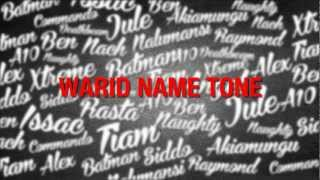WARID NAME TONE