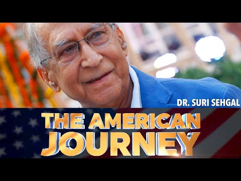 The American Journey: How Suri Sehgal overcame adversity to make a difference in lives of millions