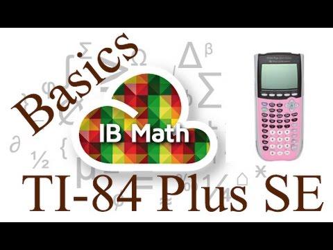 Graphing Calculator BASICS (TI 84 Plus Silver Edition) - IB Math Studies (Math SL)