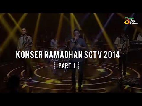 Konser Ramadhan SCTV 2014 (Part 1)