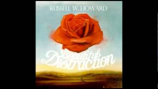 Russell W Howard - Real Love feat Chris Taylor Brown (Beautiful Distraction) Download Link