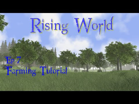 Rising World Ep7 Farming Tutorial