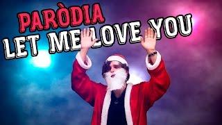 Baixar DEU RUIM PRO NOEL - Paródia Let Me Love You - DJ Snake ft. Justin Bieber #ReiDasParódias
