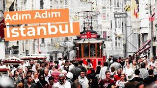 Adım Adım İstanbul | Taksim, Galata, Karaköy