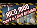 ?? Cities Skylines / Mod RICO / Propy