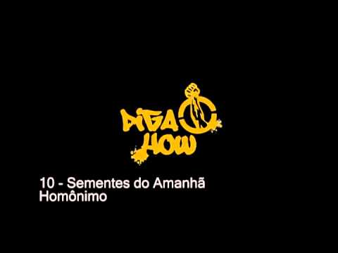 DIGA HOW - 10 - Sementes do Amanhã