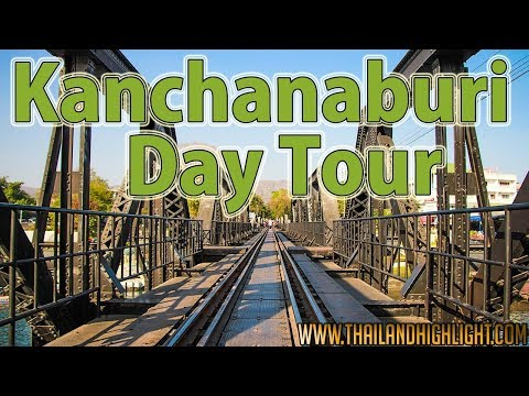 River Kwai Day Tour Kancahanburi One Day Tour from Bangkok