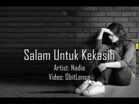 Lagu Malaysia Nadia - Salam Untuk Kekasih