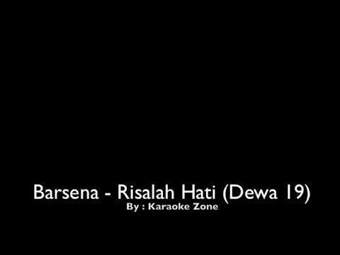 Barsena - Risalah Hati (Karaoke)