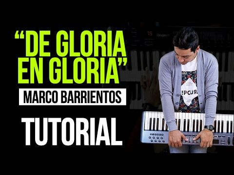 De Gloria En Gloria Marco Barrientos Acordes Tutorial Youtube