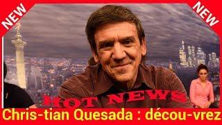 Christian Quesada : découvrez ses premiers pas en tant qu'acteur